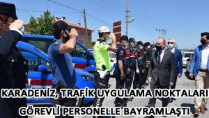 Vali Karadeniz, Trafik Uygulama Noktalarında Görevli Personelle Bayramlaştı!