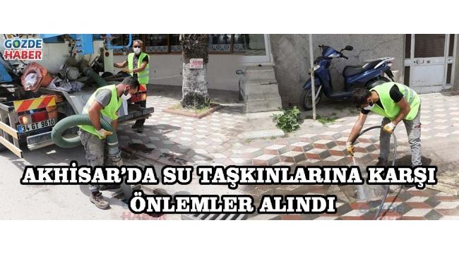 Akhisar'da Su Taşkınlarına Karşı Önlemler Alındı!