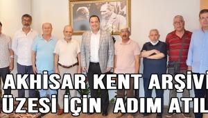 AKHİSAR KENT ARŞİVİ-MÜZESİ İÇİN ADIM ATILDI!