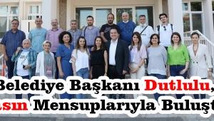 Belediye başkanı Dutlulu, basın mensuplarıyla buluştu!