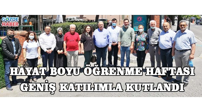 HAYAT BOYU ÖĞRENME HAFTASI GENİŞ KATILIMLA KUTLANDI!