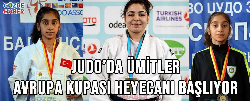 Judo'da Ümitler Avrupa Kupası Heyecanı Başlıyor !
