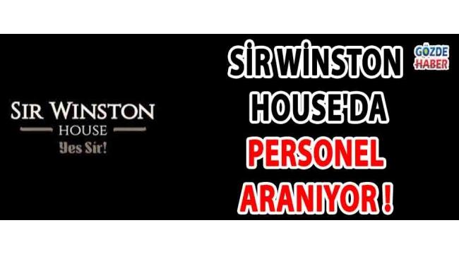 Sir Winston House'da Personel Aranıyor !