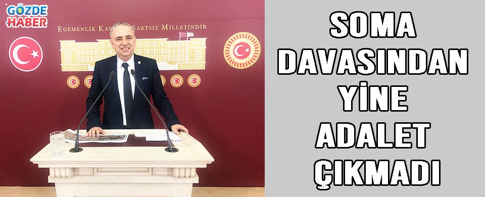 SOMA DAVASINDAN YİNE ADALET ÇIKMADI!