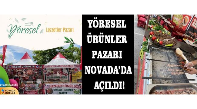 Yöresel Ürünler Pazarı Novada'da açıldı!
