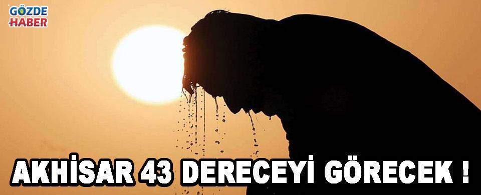 Akhisar 43 Dereceyi Görecek !