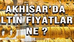 Akhisar'da Altın Fiyatları Ne?