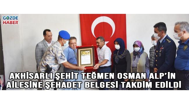 Akhisarlı Şehit Teğmen Osman Alp'in ailesine şehadet belgesi takdim edildi