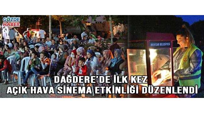 Dağdere'de ilk kez açık hava sinema etkinliği düzenlendi!