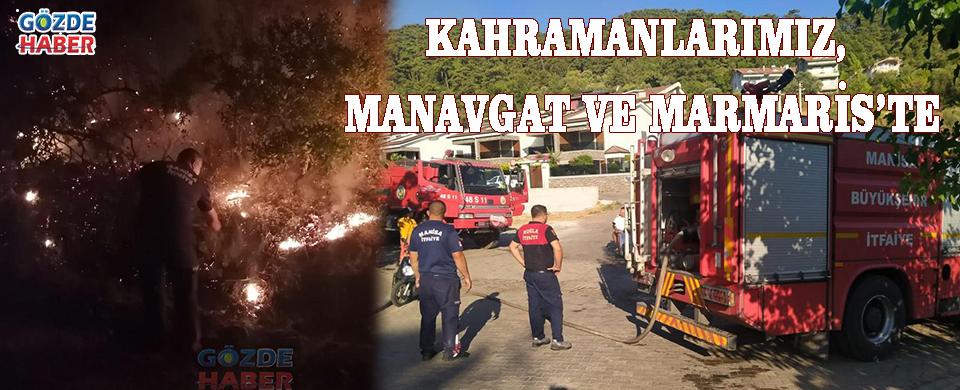 Kahramanlarımız, Manavgat ve Marmaris'te!