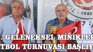 2. GELENEKSEL MİNİKLER FUTBOL TURNUVASI BAŞLIYOR!