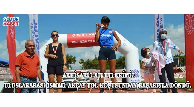 Akhisarlı Atletlerimiz Uluslararası İsmail AKÇAY Yol Koşusundan Başarıyla Döndü.