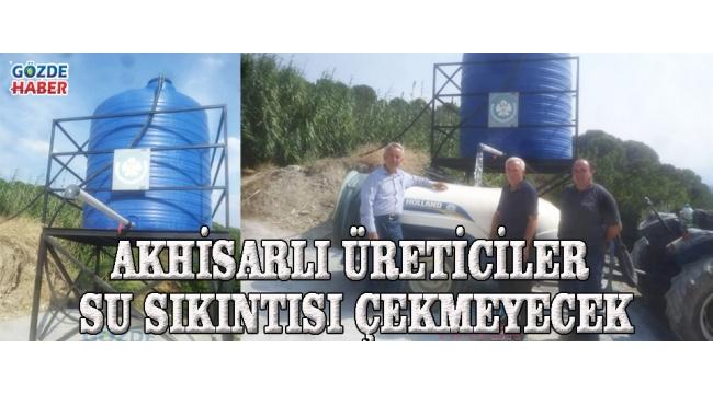 Akhisarlı Üreticiler Su Sıkıntısı Çekmeyecek