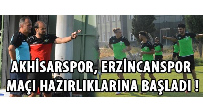 Akhisarspor, Erzincanspor Maçı Hazırlıklarına Başladı !