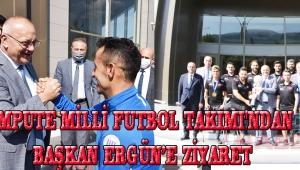 Ampute Milli Futbol Takımı'ndan Başkan Ergün'e Ziyaret!