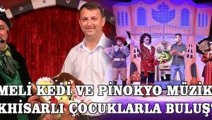 Çizmeli Kedi ve Pinokyo Müzikali, Akhisarlı çocuklarla buluştu!