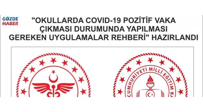 OKULLARDA POZİTİF VAKA ÇIKMASI DURUMUNDA!