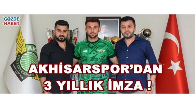 Akhisarspor'dan 3 Yıllık İmza !
