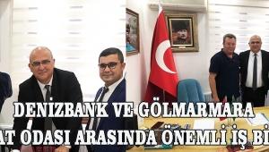 DenizBank ve Gölmarmara Ziraat Odası arasında önemli iş birliği