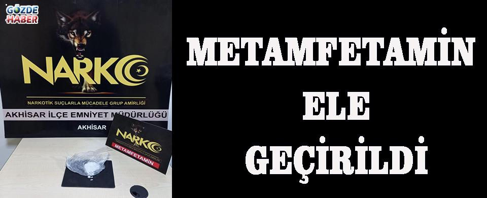 METAMFETAMİN ELE GEÇİRİLDİ!