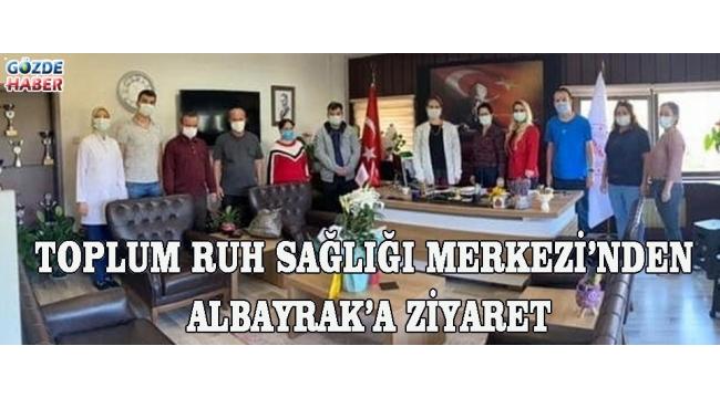 TOPLUM RUH SAĞLIĞI MERKEZİ'NDEN ALBAYRAK'A ZİYARET!