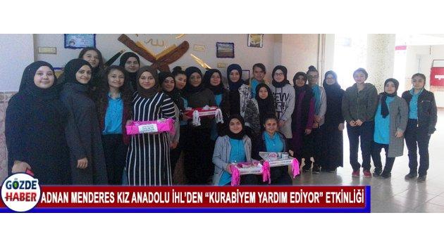 """Adnan Menderes Kız Anadolu İhl'den """"Kurabiyem Yardım Ediyor"""" Etkinliği"""