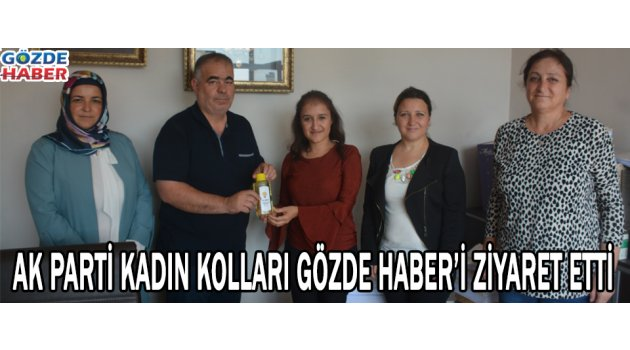AK Parti Kadın Kolları Gözde Haber'i ziyaret etti.