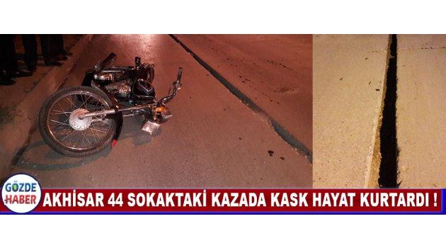 Akhisar 44 sokaktaki Kazada Kask Hayat Kurtardı !