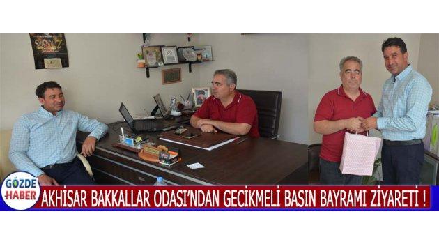 Akhisar Bakkallar Odası'ndan Gecikmeli Basın Bayramı Ziyareti !
