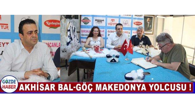 Akhisar BAL-GÖÇ Makedonya Yolcusu !