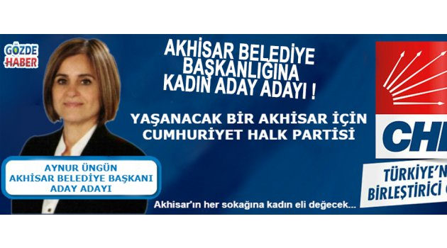 Akhisar Belediye Başkanlığına Kadın Aday Adayı !