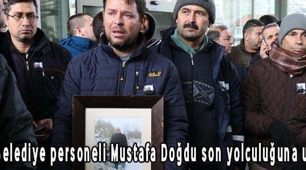 Akhisar Belediye personeli Mustafa Doğdu son yolculuğuna uğurlandı!