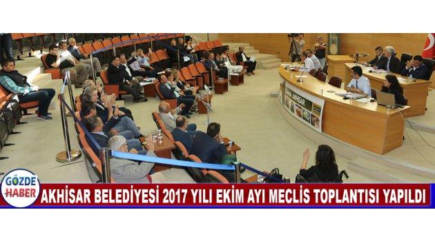 Akhisar Belediyesi 2017 Yılı Ekim Ayı Meclis Toplantısı Yapıldı
