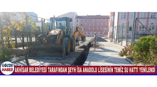 Akhisar Belediyesi Tarafından Şeyh İsa Anadolu Lisesinin Temiz Su Hattı Yenilendi