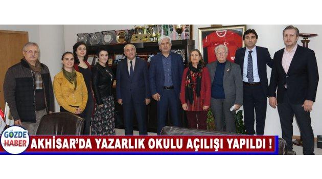 Akhisar'da Yazarlık Okulu Açılışı Yapıldı !