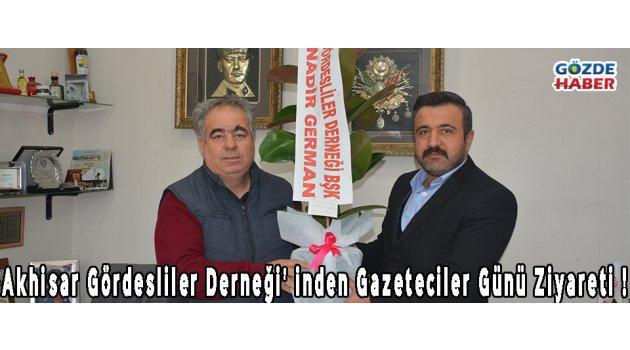 Akhisar Gördesliler Derneği' inden Gazeteciler Günü Ziyareti !