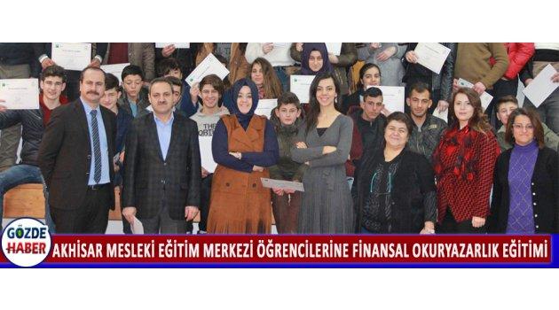 Akhisar Mesleki Eğitim Merkezi Öğrencilerine Finansal Okuryazarlık Eğitimi