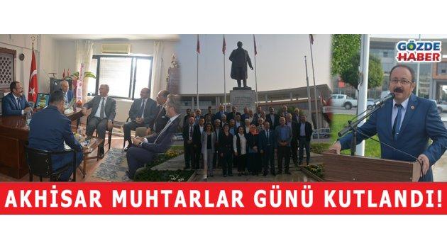 AKHİSAR MUHTARLAR GÜNÜ KUTLANDI!