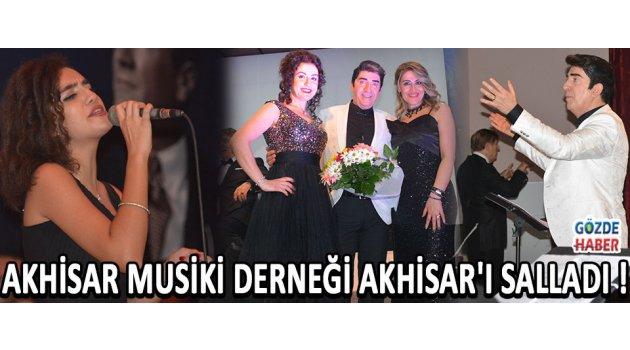 Akhisar Musiki Derneği Akhisar'ı Salladı !