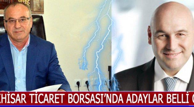 Akhisar Ticaret Borsası'nda Adaylar Netleşti !