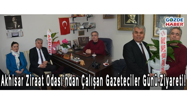 Akhisar Ziraat Odası'ndan Çalışan Gazeteciler Günü Ziyareti