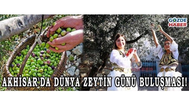 Akhisar'da Dünya Zeytin Günü buluşması!