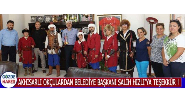 Akhisarlı Okçulardan Belediye Başkanı Salih Hızlı'ya Teşekkür !