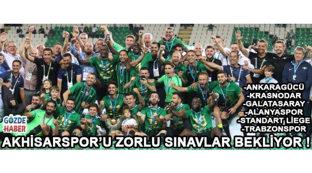 Akhisarspor'u Zorlu Sınavlar Bekliyor !