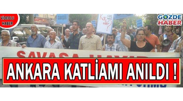 Ankara Katliamı Anıldı !