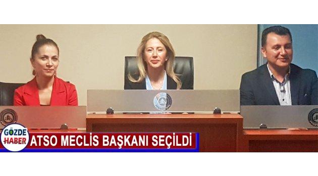 ATSO MECLİS BAŞKANI SEÇİLDİ