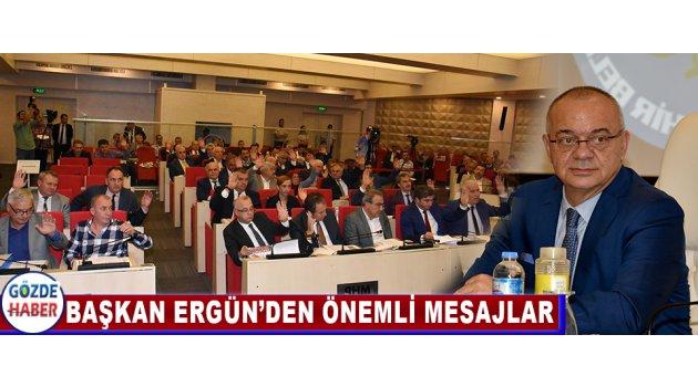Başkan Ergün'den Önemli Mesajlar