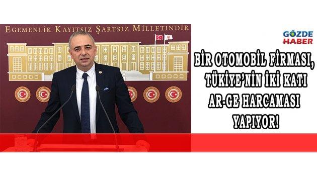 BİR OTOMOBİL FİRMASI, TÜKİYE'NİN İKİ KATI AR-GE HARCAMASI YAPIYOR!