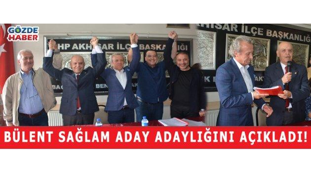 Bülent SAĞLAM aday adaylığını açıkladı!