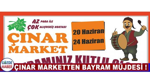 Çınar Marketten Bayram Müjdesi !